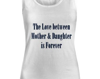 1D Top The Love between Mother & Daughter is Forever