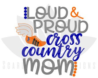 Cross Country Mom SVG, Loud and Proud Cross Country Mom, Running Shoe cut file for silhouette cameo and cricut