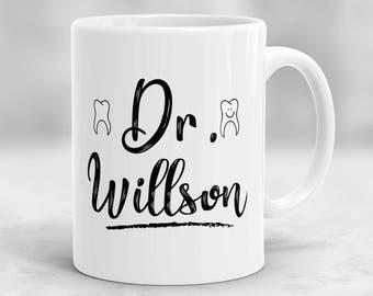 Custom Dentist Mug, Gift for Dentist, Personalized Dentist Cup with Name, Dentist Gift, Dental Student Mug, Dental School Graduation P90
