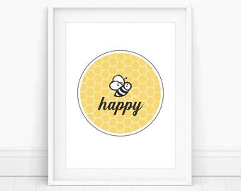 Bee Happy Print - Bee Happy, Bee Print, Bee Wall Art, Bee Happy Art, Bumble Bee Nursery, Bee Happy Sign, Be Happy Quote, Honey Bee Decor