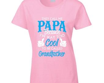They Call Me Papa T Shirt