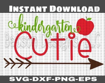 Kindergarten Cutie Back To School File with Apples Instant Download for Cutting Machines    School Back to School Elementary SVG Eps Dxf Png