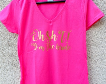 Oh sh * t! I'm the bride - bride shirt - I am the Bride - I am the Bride t-shirt - I'm the Bride - bachelorette party shirt - Bachelorette party shirt