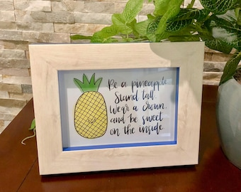 Be A Pineapple Calligraphy Print
