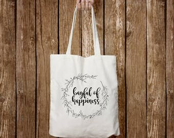 Bagful of Happiness - Tote Bag