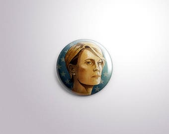 CLAIRE UNDERWOOD Tv House of Cards 2020 Presidential Elections - pins / buttons / magnets