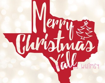 Merry Christmas Y'all SVG, Texas Christmas SVG, Southern Christmas SVG, Christmas State svg, funny christmas svg, christmas in the south svg
