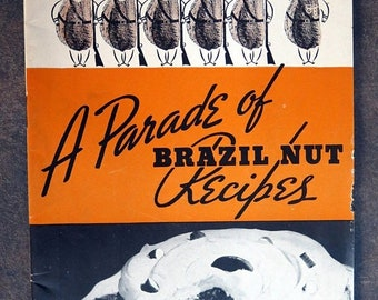 A Parade of Brazil Nut Recipes Vintage Cookbook Brazil Nut Association