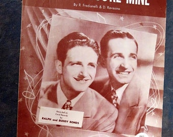 1952  Tell Me You're Mine  Sheet Music by R. Fredianelli & D. Ravasino