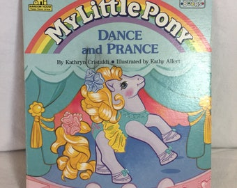 """1991 Random House, My Little Pony Toddler Books """"Dance and Prance"""" board book! Rare!"""