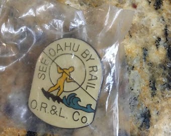 Vintage Lapel Pin / Tie Tack See Oahu by Rail O.R& L CO