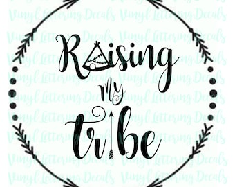 Raising my Tribe | Vinyl Heat Transfer Iron On | Arrows | Graphic Tees | Graphic t shirt | Iron On transfer | Iron On Raising my Tribe