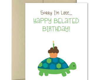 Belated Birthday card - Cute birthday card - Greeting Cards Birthday - Birthday card for friend - Birthday tortoise