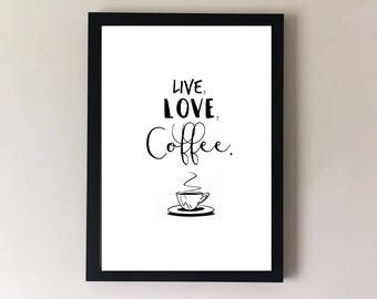 Coffee print, coffee sign, coffee poster, coffee cup, kitchen wall art, kitchen wall decor, kitchen print, kitchen art, cafe sign, cafe art