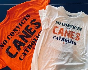 No Convicts Just CANES! Miami Hurricane Tee
