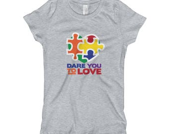 Dare to Love - Support Childhood Autism - Girl's T-Shirt - Autism Awareness - Light it Up Blue