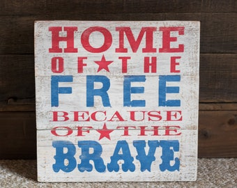 Home Of The Free B/C of the Brave
