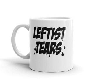 Liberal Tears Funny Mug 11oz. 15oz Mug