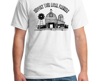 Support your local farmers t-shirt-unisex farming t-shirt-farmer's t-shirt-farm t-shirt-grow local food t-shirt-holiday gift t-shirt -gift