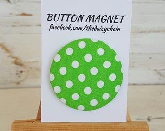Large Fabric Button Magnet - Green & White Polka Dot design - Fridge Magnets - Office Magnets