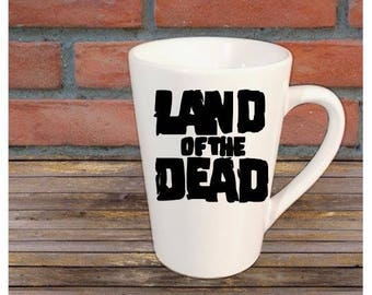 Land of the Dead Zombie Horror Halloween Mug Coffee Cup Gift Home Decor Kitchen Bar Gift for Her Him Any Color Personalized Custom