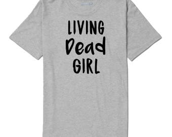 Living Dead Girl Zombie T Shirt Clothes Many Sizes Colors Custom Horror Halloween Merch Massacre