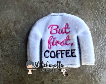 But First Coffee Elf on Shelf Sweater