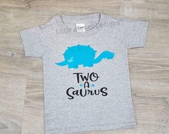 Two A Saurus, Second Birthday Shirt, Dinosaur Birthday Shirt, 2nd birthday shirt, two birthday outfit, 2nd birthday shirt boy, boys birthday