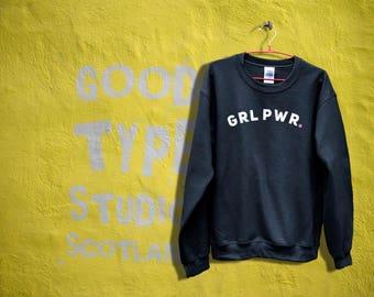 Grl pwr sweatshirt