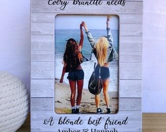 Personalized Blonde Brunette Gift Frame. Best Friend Gift. Every brunette needs a blonde best friend frame. Personalized picture frame