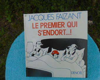 Jacques FAIZANT - the first one who falls asleep...! -Published in 1986