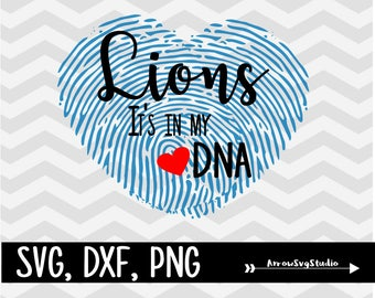 Lions it's in my DNA in svg, dxf, and png. INSTANT DOWNLOAD