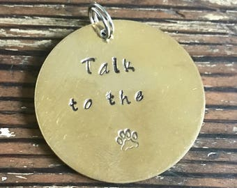 """Talk To The Paw - Large 1 1/4"""" Custom Pet Id Tag - Personalized Hand-Stamped Dog Name Tag"""