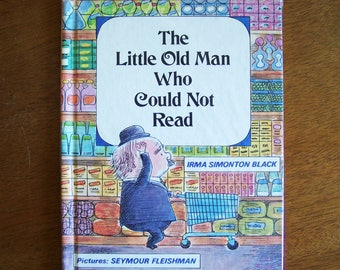 The Little Old Man Who Could Not Read by Irma Simonton Black - Parents Magazine Press 1968 Original - Children's Book