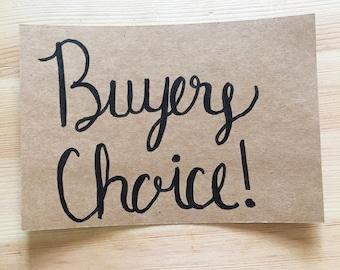 Buyers Choice!