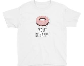 Doughnut Worry Be Happy.