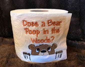 Does A Bear Poop In The Woods?  Embroidered Toilet Paper,  Bathroom, Gag Gift, White Elephant, funny, joke gift, , mega roll, toilet, bear