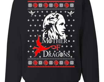 Mother Of Dragons Game Of Thrones New Ugly Christmas Sweater Unisex Sweatshirt