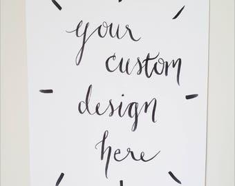 Custom Handmade 8x10 Original Calligraphy and Watercolor Art