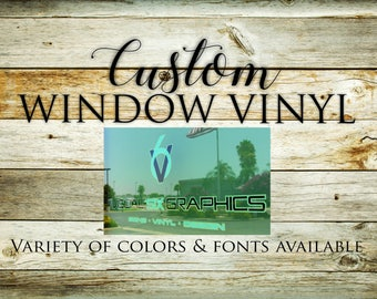 Custom Window Vinyl