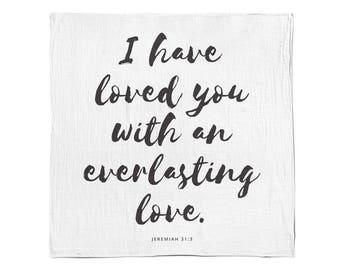 Verse Muslin Swaddle Blanket - Jeremiah 31:3