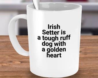 Funny Irish Setter Mug for Coffee or Tea