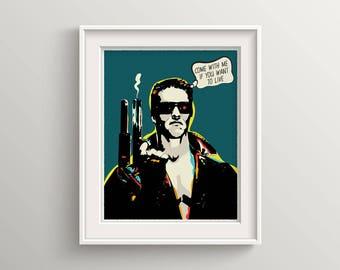 The terminator, film, poster, print, pop art, arnold schwarzenegger, movie, cyborg, James Cameron, Artwork, Fine print, Poster Art, quote