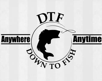 Down to Fish SVG, Fishing cut files, Bass svg, fish svg, fishing svg, svg files for silhouette, files for cricut, cuttable design, eps file