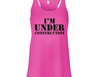 I'm Under Construction