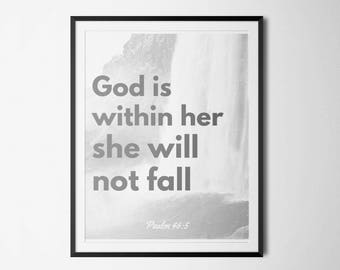 Bible Verse Printable, Psalm 46:5, God is within her she will not fall, Nursery wall art, Children Room Decor