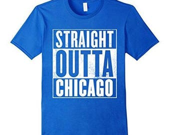 Funny Chicago T-Shirt - Straight Outta Chicago Shirt