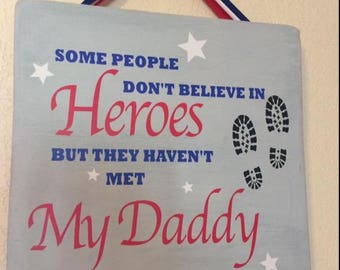 Daddy hero sign, gift for dad, daddy is my hero sign