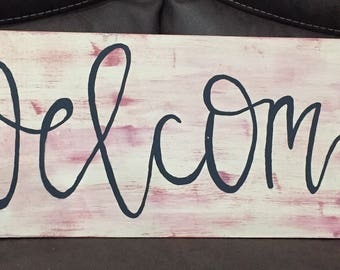 WELCOME hand painted wooden sign