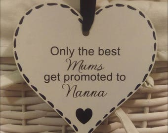 Beautiful Mum Nanna Plaque only the best mums get promoted to nanna